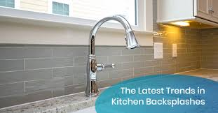 the trends in kitchen backsplashes glass showers more