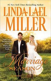 The Marriage Season Brides Of Bliss County Book 3 By Linda Lael Miller