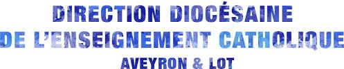 bureau de l education catholique ddec direction diocésaine de l enseignement catholique aveyron et lot