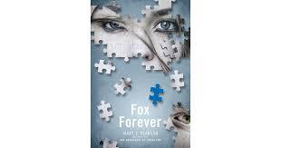Pearson Desk Copy Return by Fox Forever Jenna Fox Chronicles 3 By Mary E Pearson