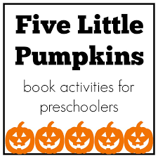 Preschool Halloween Books Activities by Best 25 Five Little Pumpkins Ideas On Pinterest Pumpkin Poem