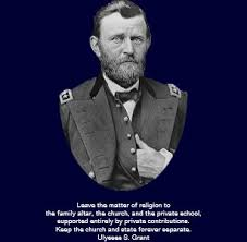 Ulysses S Grant Quotes On Church And State Button