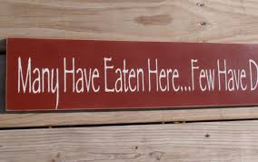 Here Few Have Died Kitchen Wood Sign Wall Hanging Decor