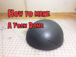 how to make a foam dome and other pattern making techniques youtube