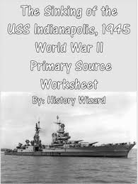 the sinking of the uss indianapolis 1945 world war ii primary