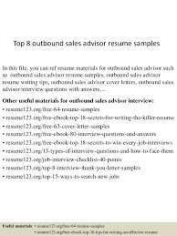Top 8 Outbound Sales Advisor Resume Samples In This File You Can Ref Materials