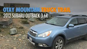 Otay Mountain Truck Trail | WWII Bunkers | 2012 Subaru Outback 3.6R ... 2015 Subaru Outback Review Autonxt Off Road Tires Truck Trucks 2003 Wagon In Mystic Blue Pearl 653170 Subaru Outback Summit Usa Cars New 2019 25i Limited For Sale Trenton Nj Vin 2018 Premier Top Trim The 4cylinder The Ten Best Used For Offroad Explorations 2008 Century Auto And Dw Feeds East Why Is Lamest Car Youll Ever Love 2017 A Monument To Success On Wheels Groovecar Caught Trend Pfaff