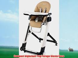 Compact Highchair Peg Perego Siesta Noce Peg Perego Prima Pappa Best High Chair Zero3 Highchair Arancia Recall Car Seat Viaggio Foldable Paloma Zero 3 Savana Beige 15 Things You Should Know About Corner Cleaning Itructions Zero High Chair Green Color Gperego Diner Cacao Mint Cover Pad Replacement Creative Home Denim