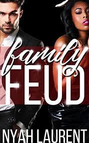 Family Feud A BWWM Billionaire Erotic Short By Laurent Nyah