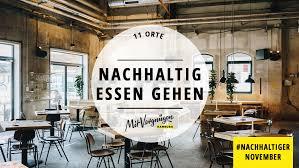 11 nachhaltige restaurants in hamburg mit vergnü hamburg