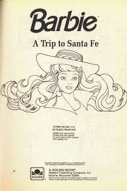Vintage 1990 Barbie A Trip To Santa Fe Coloring Book By Golden