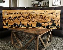 The Mountains Are Calling Sign Wood Mountain Art Cabin Decor Scene