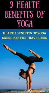 9 Amazing Benefits Of Yoga