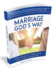 Marriage Gods Way By Scott LaPierre 3D Cover