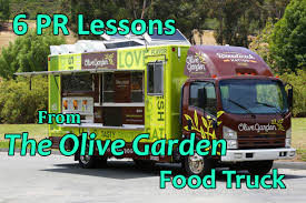 6 PR Lessons From The Olive Garden Food Truck Crenshaw