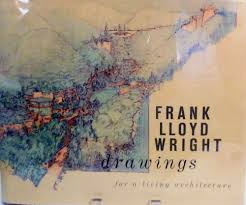 100 Frank Lloyd Wright Sketches For Sale Drawings For A Living Architecture