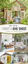 How To Build A Shed From Scratch by She Said I Want A She Shed Diy Tutorial Tutorials And Rounding