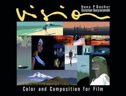 Vision Color And Composition For Film By Hans P Bacher