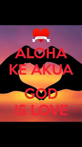 Aloha Ke Akua God Is Love Hawaiian PhrasesHawaiian SayingsHawaii LanguageHawaiian TattooTattoos