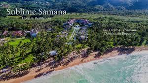100 Sublime Samana Hotel YouTube
