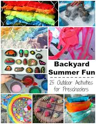 Backyard Summer Fun Outdoor Kids Activities For Preschoolers