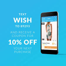 Shop Smart With Wish! Sign Up For Text Alerts And Get 10 ... Wish Gift Card Promo Code Ideas You Can Be Knowdgeable About Coupon Codes With Superb Shopko Coupon Code 10 Off Naughty Coupons For Him How To Use A Shadmart Help Centre Codes September 2017 Hp Bh Photo Coupon Code Pizza Alternatives And Similar Websites Apps Coupons Combined Item Discounts American Musical Supply Discount