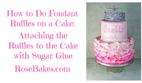 How to Do Fondant Ruffles on a Cake Attaching the Ruffles to the