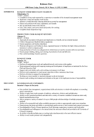Banquet Cook Resume Samples | Velvet Jobs Learn All About Short Realty Executives Mi Invoice And Resume Cook Objective Sample Chef Rumes For A Job Fresh Pastry Luxury Pdf Awesome Line Examples Culinary Samples New Inspirational Writing Tips Genius Complete Guide 20 Kizigasme Example Cooks For Nursing Home Prep 14 Ideas Printable 99