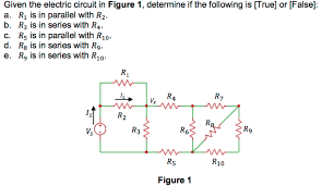 Given The Electric Circuit In Figure 1 Determine