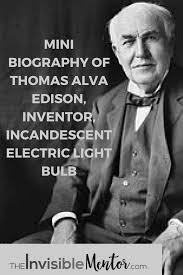 alva edison inventor of incandescent electric light bulb