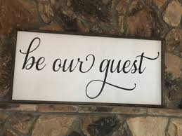 Be Our Guest Wood Sign, Rustic Wood Sign, Hand Painted, Farmhouse ... In Stock Hand Painted Barn Wood Sign Country Rustic Home Decor Custom 16x11 Multiboard Barn Wood Sign By Mason Creations Adventure Awaits Large Wooden Pallet Board Crafted 20x14 Multi Signyou Design How To Clean Reclaimed And Woods Rustic Red Plank Set Of 3 Lisa Russo Fine Art Photography Recycled Great Use For Old Fence Pickets 30 Best Front Porch Designs Diy Ideas 2017 Eat Wall Decor Personalized Moose Lodge Vintage Signs Chalk Pens Medium Barn Wood Sign