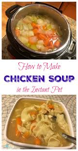 Crock Pot Potato Soup Mama how to make chicken soup in the instant pot