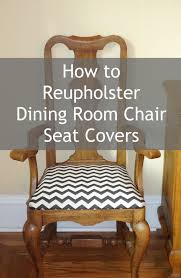 How To Reupholster Dining Room Chair Seat Covers Sitting Pretty For