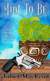 Mint To Be Sage Wisdom Mysteries Book 2 By MacLeod Juliet