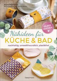 selbermachen nähideen für küche und bad nachhaltig