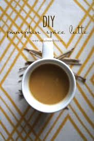 Low Fat Pumpkin Spice Latte Recipe by Diy Psl Pumpkin Spice Latte Simple Medicine
