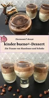 kinder bueno dessert rezept für den thermomix