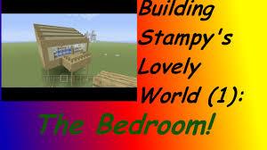 Stampy S Bedroom by Building Stampy U0027s Lovely World 1 Stampy U0027s Bedroom Youtube