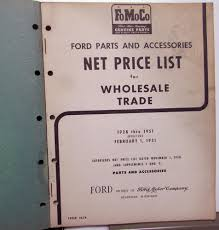 100 1951 Ford Truck Parts 1928 Dealer Accessories Wholesale Net Price List
