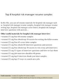 Top 8 Hospital Risk Manager Resume Samples In This File You Can Ref Materials