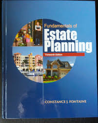 Fontaine Faucets Out Of Business by Fundamentals Of Estate Planning Thirteenth Edition Constance J