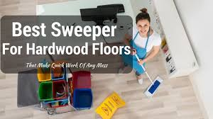 Electric Broom For Wood Floors by Top 3 Best Sweeper For Hardwood Floors 2017 Reviews