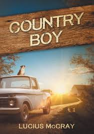 Country Boy: Lucius McCray: 9781732337312: Amazon.com: Books Five Top Toughasnails Pickup Trucks Sted Monster Truck Photo Album Little Boy Loves Monster Trucks Youtube Usa Offroad On Twitter Toyota Tundra Usaoffroadtrucks Big City Country Boy San Jose Food Trucks Roaming Hunger Estate Sale Services 4097503688 Roland Dressler Tailgate Art Truck Chevy 35 Best Somethin Bout A Mtm Lvadosierracom Boygirls Share Your Pics Cooking For The Southern Soul