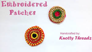How To Make Embroidered Patches For Blouses And Sarees At Home ... Bresmaid Jewelry Ideas How To Choose For Bresmaids Bold Design Ideas To Make Pearl Necklace Making With Beads Diy New What Is Projects Cool Home Luxury Under Make Embroidered Patches Blouses And Sarees At Jewellery Work Villa 265 Best Moore Jewelry Images On Pinterest Making Design An Ecommerce Website Xmedia Solutions Blog Decorating A Small Bedroom Decorate Really Learn How Jewellery Home With Insd Let Us Publish Backyards Woodworking Box Plans Free Download