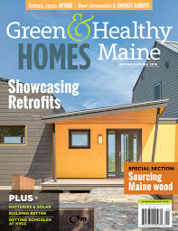 104 Wood Homes Magazine Local Works Featured In Green Healthy Maine Local Works