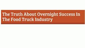 The Truth About Overnight Success In The Food Truck Industry ... Orlando Food Truck Rules Could Hamper Recent Industry Growth 2015 Marketing Plan Vietnamese Matthew Mccauleys Mobile Cuisine In Mexico And Brazil Are Trucks Ready To Roll Michigan Building Up Speed Case Solution For Senor Sig Hungry Growth The Food Truck The Industry Is Booming Dont Get Left Behind Trends 2017 Zacs Burgers How To Write A Business For Genxeg What You Need Know About Starting A Ordinance In Works Help Flourish Infographics