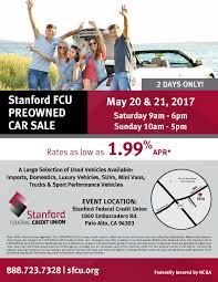 Pre-Owned Car Sale (May 20 & 21) - Stanford Federal Credit Union Auto Loans Cedar Point Fcu Lexington Park Md Fixed Rate Equity Fort Knox Federal Credit 1st Community Union Associated Of Texas Vehicles For Sale Bronco Newsroom Dover Consumer Upper Cumberland 1991 Chevy Xcab Auto Loan Appraisal Dort Flint Home First Abilene Ussco