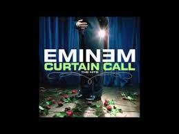 Eminem Curtains Up Encore Version by Eminem Curtain Call Mix Youtube
