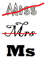 My First Ever Experience Of The Alternative Female Title Ms Was In Early Part Secondary School It Widely Speculated That Yoga And Art