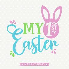 1st Easter SVG Easter Shirt SVG Easter Svg Design My